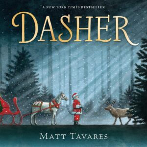 Dasher: How a Brave Little Doe Changed Christmas Forever